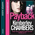 Payback Audiobook by Kimberley Chambers Narrated by Annie Aldington