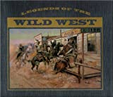 img - for Legends of the Wild West book / textbook / text book