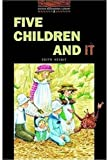 Five Children and It: Stage 2 (700 Headwords) (Oxford Bookworms Library) (0194229734) by Nesbit, Edith