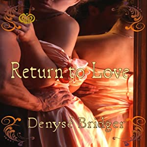 Return to Love | [Denyse Bridger]