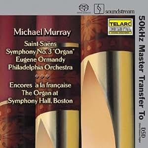 Saint Saens: Organ Symphony