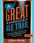 The Great American Ale Trail: The Cra...