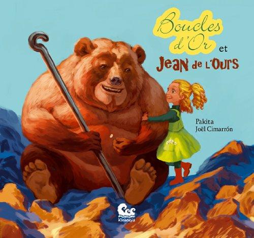 Boucles d'or et Jean de l'Ours