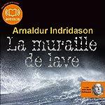 La muraille de lave (Commissaire Erlendur Sveinsson 10)   Arnaldur Indridason