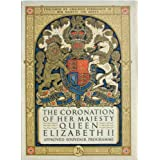 THE CORONATION OF HER MAJESTY QUEEN ELIZABETH II APPROVED SOUVENIR CORONATION PROGRAMby UNKNOWN