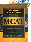 The Gold Standard MCAT with Online Pr...