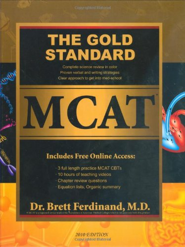 The Gold Standard Mcat With Online Practice Mcat Tests (2012-2013 Edition)