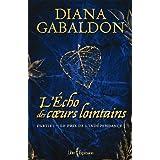 L'�cho des coeurs lointains - Partie 1: Le prix de l'ind�pendanceby Diana Gabaldon
