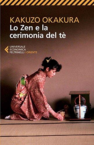 Lo zen e la cerimonia del tè PDF