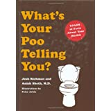 What's Your Poo Telling You? ~ Josh Richman