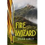 Fire Wizard (The Saga of the Elements)by Sylvia Lumley