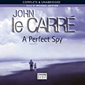 A Perfect Spy | [John le Carr]
