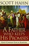 A Father Who Keeps His Promises: God'...