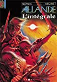 img - for Allande, l'int grale (French Edition) book / textbook / text book