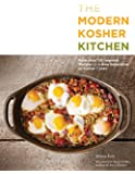 The Modern Kosher Kitchen: More than 125 Inspired Recipes for a New Generation of Kosher Cooks
