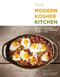 Ronnie Fein The Modern Kosher Kitchen: 100 Inspired Recipes for Todayâs Kosher Cooks