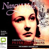 Nancy Wake (       UNABRIDGED) by Peter FitzSimons Narrated by Stephanie Daniel