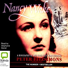 Nancy Wake Audiobook by Peter FitzSimons Narrated by Stephanie Daniel