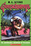 Goosebumps: The Abominable Snowman of Pasadena (0439568242) by R.L. Stine