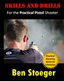 img - for Skills and Drills: For the Practical Pistol Shooter book / textbook / text book