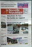 NOUVELLE REPUBLIQUE (LA) [No 19596] du 09/04/2009 - LA RICHE / ENLEVEMENT D'UNE JEUNE ROM / LE PERE AVAIT TOUT INVENTE -RESULTATS DU BAC / LES LYCEES AU RAPPORT -RAPHAEL APPRENTI A L'HONNEUR -LA PLACE PLUM INFREQUENTABLE -PEINES ALOURDIES POUR LES JIHADISTES -...