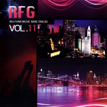 VA - RFG 11 (80's Funk Music Rare Tracks)