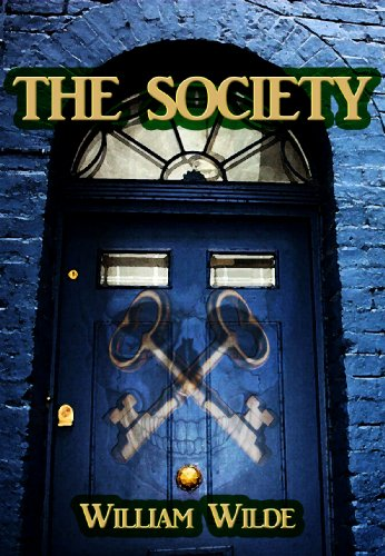 KND eBook of The Day: Don't Miss William Wilde's Adrenalin-Packed Thriller The Society – $2.99 on Kindle!