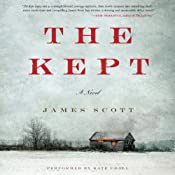 The Kept: A Novel | [James Scott]