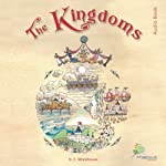 The Kingdoms: A Rhyming Tale for Dreamers of All Ages | D. C. Morehouse