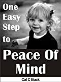 img - for One Easy Step to Peace Of Mind book / textbook / text book