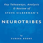 NeuroTribes: The Legacy of Autism and the Future of Neurodiversity, by Steve Silberman: Key Takeaways, Analysis & Review |  Eureka Books