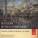 SUITES BY RUSSIAN COMPOSERS/ EVGENY SVETLANOV by ALEXANDER BORODIN/ NIKOLAI RIMSKY-KORSAKOV/ MILY ALEXEYEVICH...