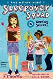 Keeping Secrets (Sleepover Squad)