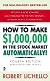 How to Make $1,000,000 in the Stock Market Automatically: (4th Edition)