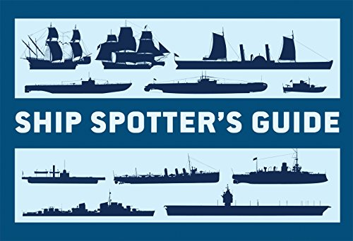 Ship Spotter's Guide (General Military)