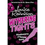 Withering Tights (The Misadventures of Tallulah Casey, Book 1)by Louise Rennison