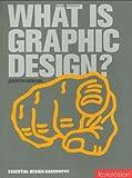 echange, troc Quentin Newark - What Is Graphic Design?