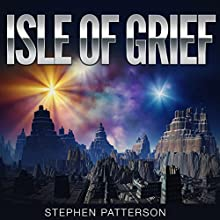 Isle of Grief Audiobook by Stephen Patterson Narrated by Keeley Cheswick