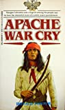 Apache War Cry (0440001919) by Porter, Donald Clayton