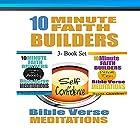 10 Minute Faith Builders: Bible Verse Meditations, 3 Book Set Hörbuch von Scott Gordon Gesprochen von: Kimberly Hughey