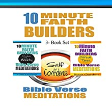 10 Minute Faith Builders: Bible Verse Meditations, 3 Book Set Audiobook by Scott Gordon Narrated by Kimberly Hughey