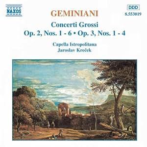 Geminiani Concerto Grossi Krece