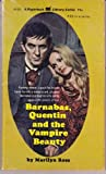 Barnabas, Quentin and the Vampire Beauty (Dark Shadows Series, Volume 32) (0446648248) by Marilyn Ross