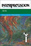 img - for Acts: Interpretation: A Bible Commentary for Teaching and Preaching book / textbook / text book