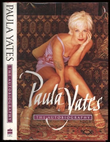 Paula Yates: The Autobiography