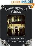 Hemingway's Ghost