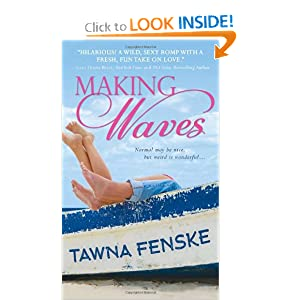Tawna Fenske, Making Waves