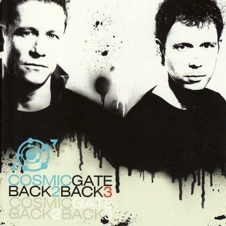 Cosmic Gate - Back 2 Back 3 - Zortam Music