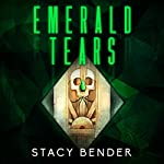 Emerald Tears: Book One of the Sav'ine   Stacy Bender