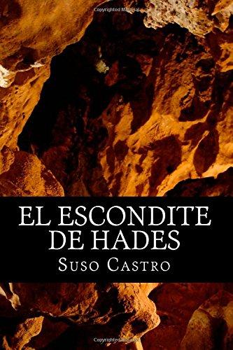El Escondite De Hades: ¿Y Tú Qué Harías Si De Repente Te Tocaran 200 Millones De Euros? (Spanish Edition)